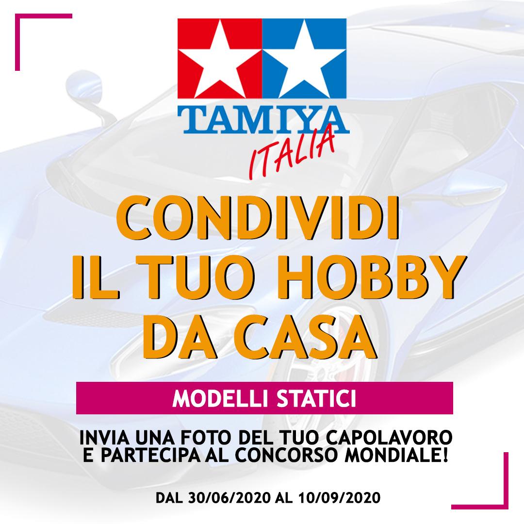 Modelli statici: concorso Tamiya 'CONDIVIDI IL TUO HOBBY DA CASA'
